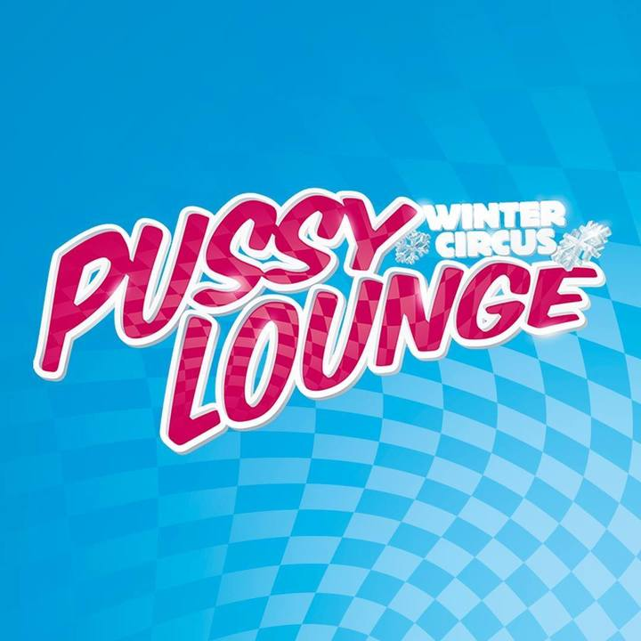 Pussy Lounge - Wintercircus 2019